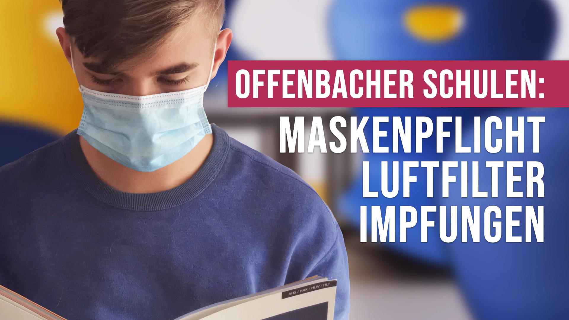 Offenbach Schule Maskenpflicht Luftfilter Impfungen