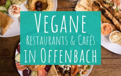 Vegane Restaurants Cafés in Offenbach am Main
