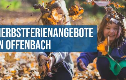Herbsferienangebote Offenbach