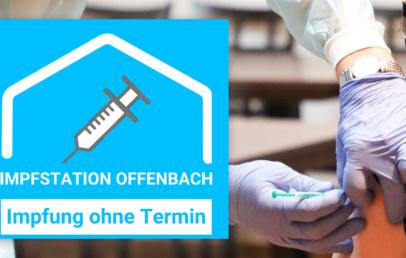 Impfstation Offenbach Bernardbau impfen ohne Termin Corona